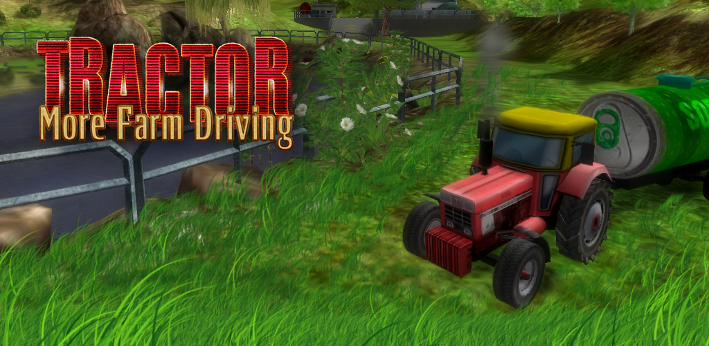 More Farm Driving